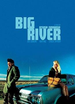 《大河》2006年美国,日本剧情电影在线观看