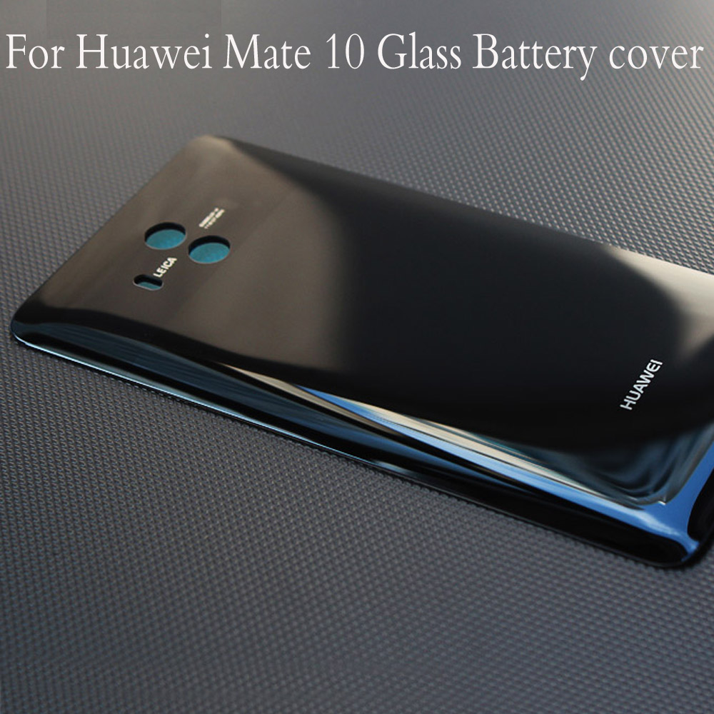 Housing For Huawei Mate 10 Glass Battery Cover Door Smart Phone Back Cover Replacement Repair Part For Huawei Mate10