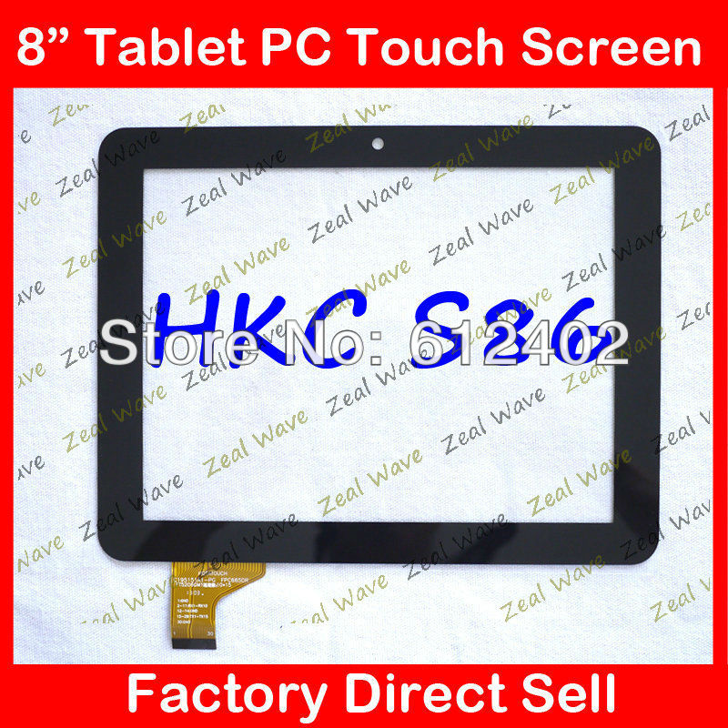 Free shipping 8 inch capacitive screen 100% New HKC S86 touch screen Tablet PC touch panel digitizer C195151A1-PG FPC665DR 5pcs free shipping small cottage 86v7 inch touch screen tablet capacitive touch screen outside screen resolution khx 7005