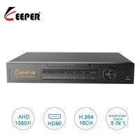 KEEPER 16 Channel 1080P AHD Full HD 5 in 1 Hybrid Surveillance DVR Video 1920*1080 Recorder Support TVI CVI AHD CVBS IP Camera 4