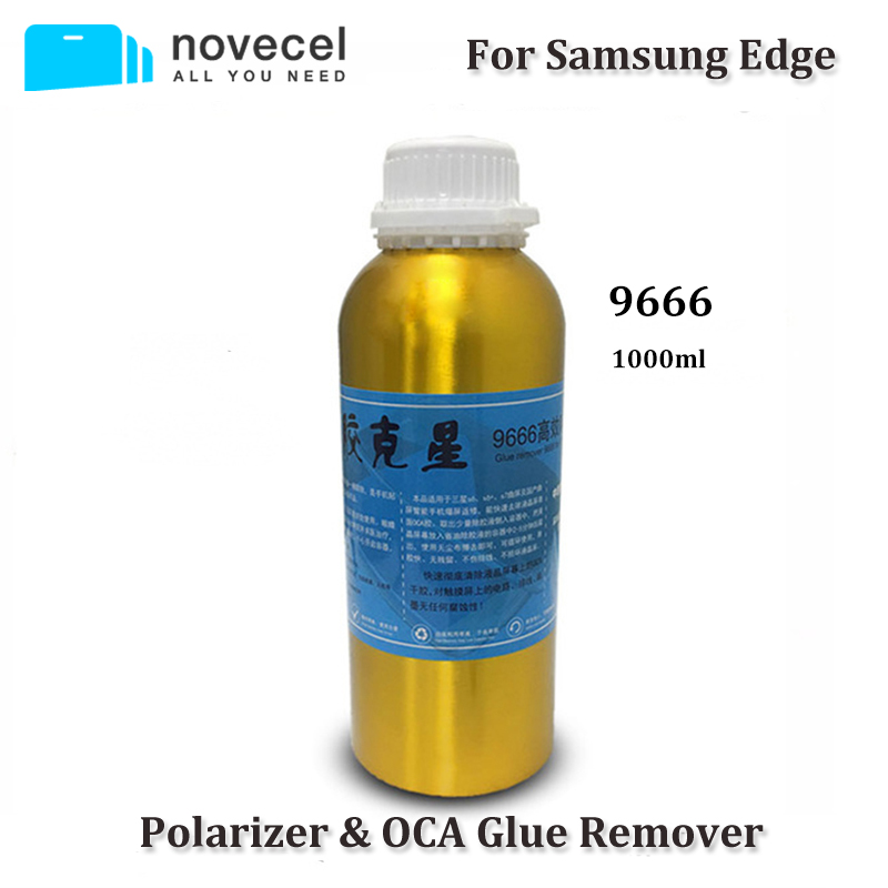 Novecel Free shipping 4 bottles 1000ml 9666 OCA Glue Remover for galaxy s6 edge s7 edge