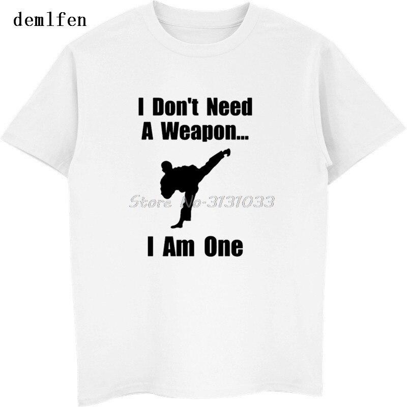 Fuuny I Don't Need A Weapon I Am One Taekwondo Print T-shirt Men's Casual Cotton T Shirt Streetwear Hip Hop Tees