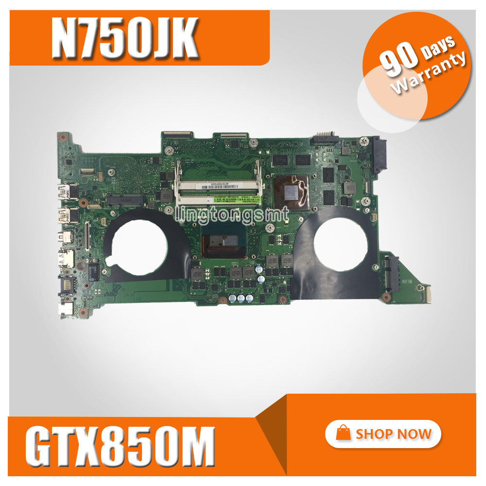 N750JK Motherboard REV3.0 GTX850M 2GB + i7 CPU For ASUS N750J N750JV N750J Laptop motherboard N750JK N750JV Mainboard 100% OK
