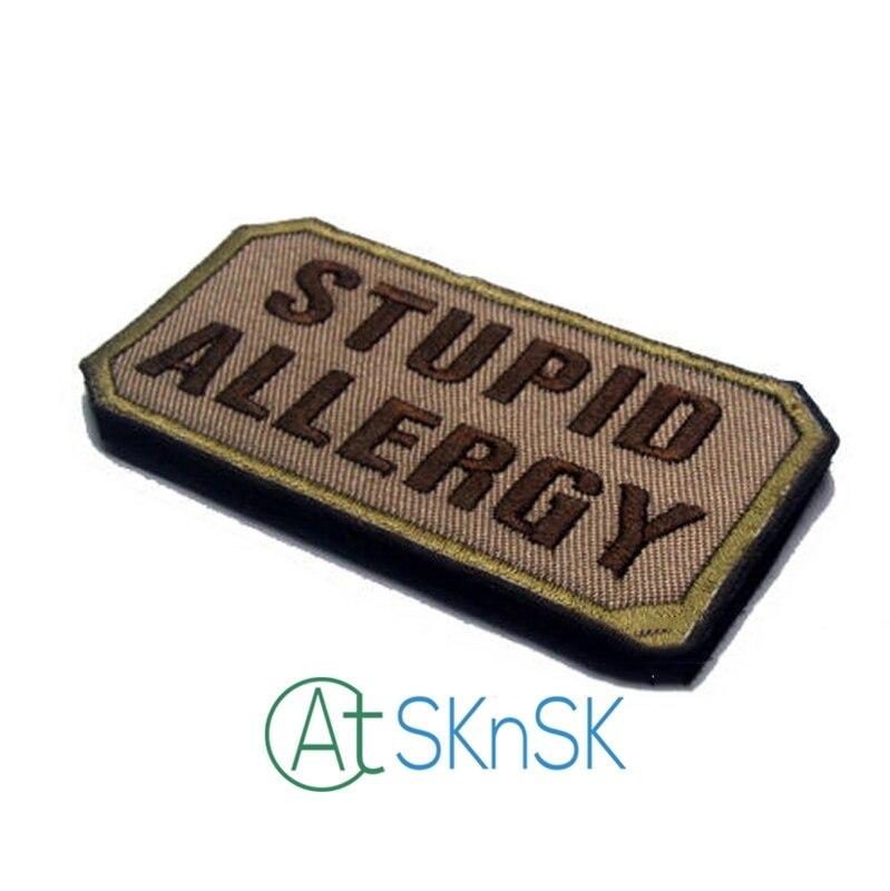Глупо аллергия вышивка Военная Униформа мораль 3D знак Ткань повязки Значки Наклейки аппликация патч