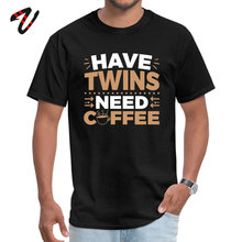 Men T Shirts Have Twins Need Coffee Personalized Tees Milan T-shirts Short Sleeve The Greatest Showman 3D Printed Sweatshirts