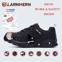 LARNMERN/Мужская Рабочая и безопасная обувь; стальные шапки с носком; противоскользящие защитные ботинки; дышащие ботинки; нескользящая Рабоча...