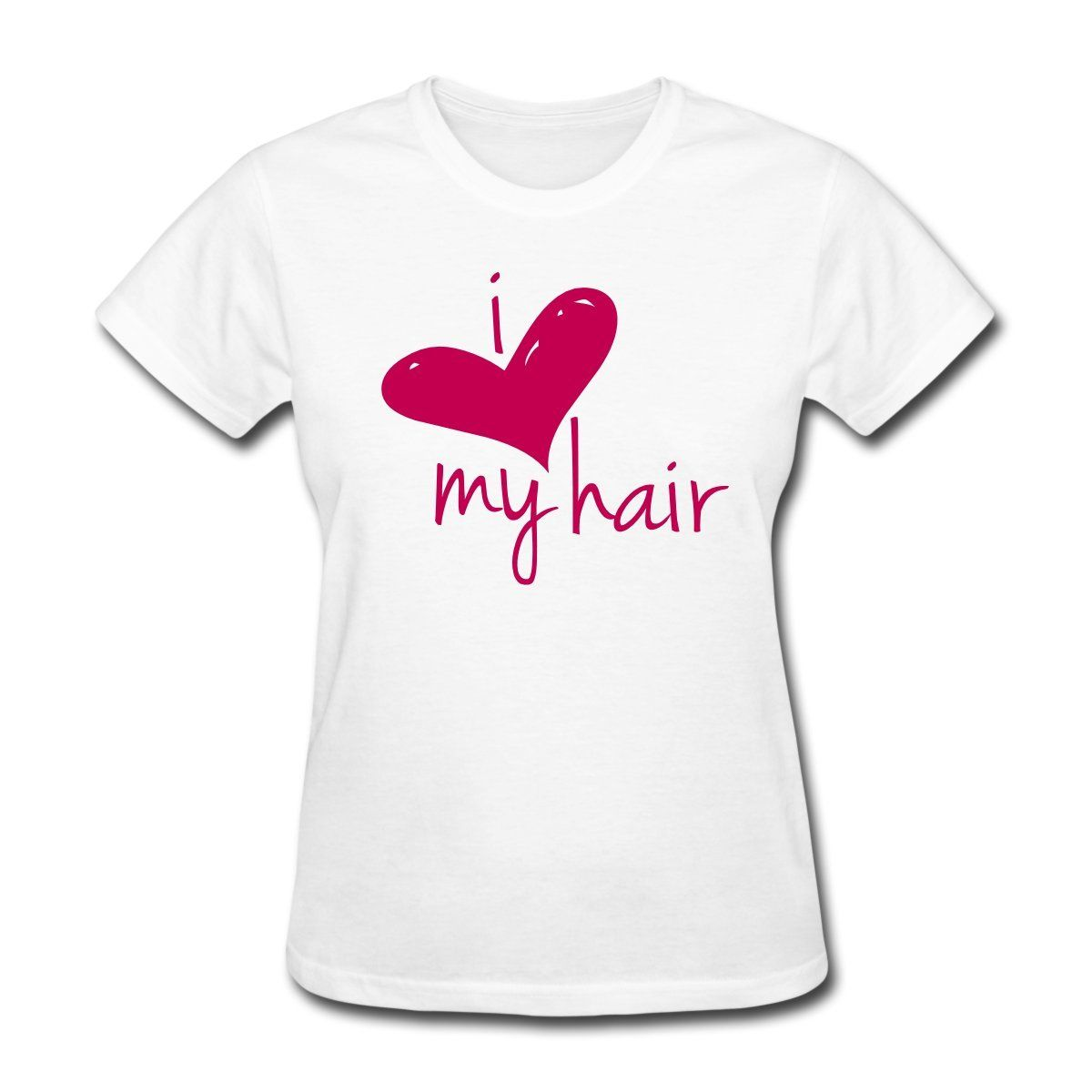Love My Hair Length Check Women's T-Shirt Fashion Summer Sexy T Shirt On Sale Woman Tee Shirts Fashion Women Comfortable Brand