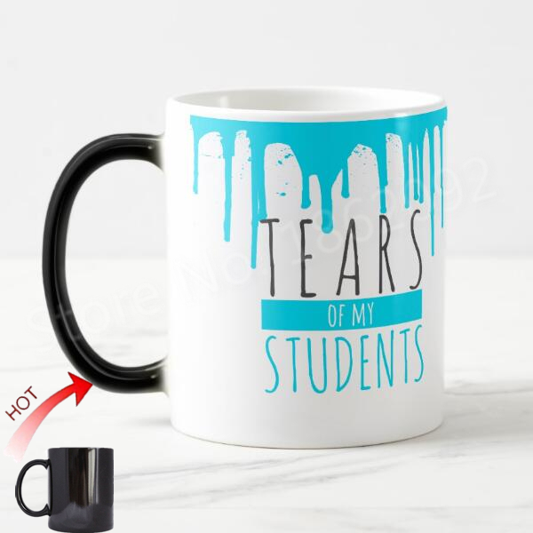 e49557123d5 Funny Design Teachers Coffee Mug Joke Blue Tears of My Students Magic Tea Cups  Mugs Color