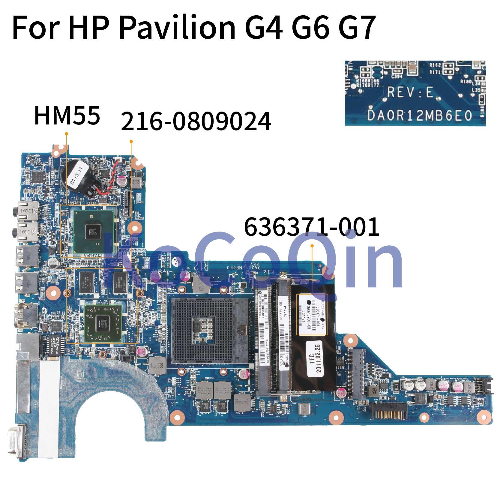 KoCoQin Laptop Motherboard For HP Pavilion G4 G4-1000 G6-1000 G7 Mainboard 636371-001 636371-501 HM55 DA0R12MB6E0 216-0809024