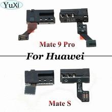 цена на YuXi 2pcs For Huawei Mate S Ear Earphone Jack Flex Cable For Huawei Mate 9 Pro Prime Headphone Jack Audio Earphone Flex Cable