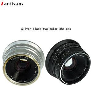 Image 3 - 7 אומנים 25mm F1.8 מצלמה ראש עדשה עבור E הר Canon EOS M Mout מיקרו 4/3 מצלמות sony a6000 A7 a7II A7R canon עדשה