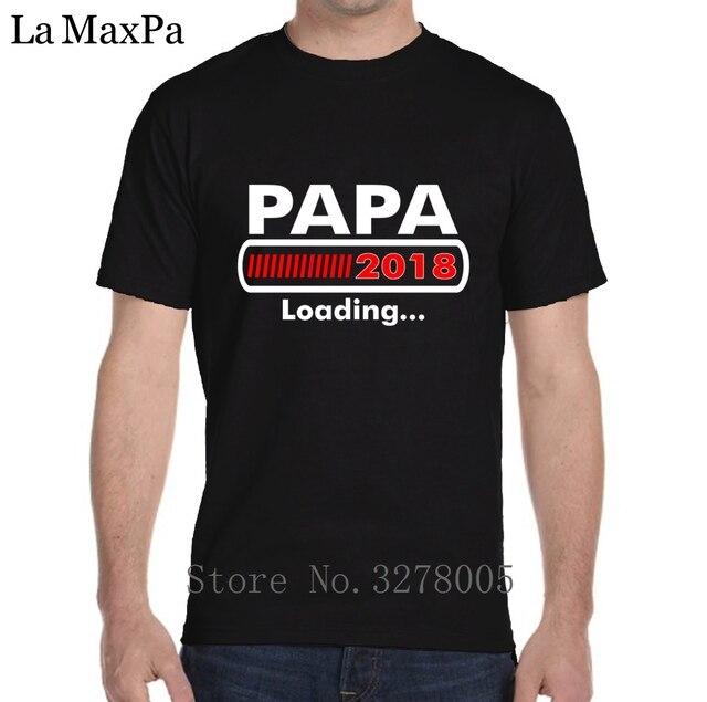 La Maxza conception T-Shirt pour hommes mignon Papa 2018 chargement fête des pères pour être T-Shirt pour hommes Original à manches courtes coton 2018