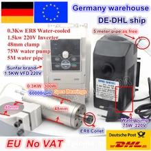 Moteur de broche refroidi à leau 0.3KW 300W 4.5A 60000 tr/min et inverseur 1.5KW VFD support 220V et 48mm et pompe à eau/tuyau pour routeur de CNC