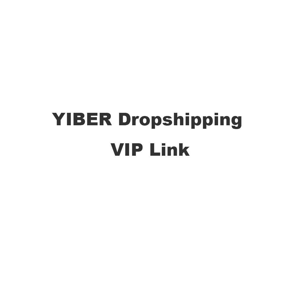 YIBER DROPSHIP VIP LINK For HEB001 #UDW01