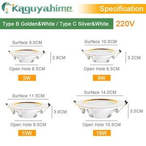 Image 4 - Kaguyahime LED Downlight 220V 240V LED Tavan Lambası 18W 15W 12W 9W 5W 3W Altın/Gümüş/Beyaz Yuvarlak Gömme Işık LED Spot