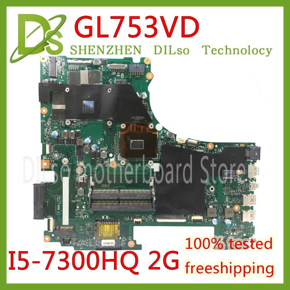 KEFU GL753VD для ASUS GL753VD материнская плата для ноутбука GTX1050M материнская плата 4G Видео память I5-7300HQ тест ЦП работа 100%!
