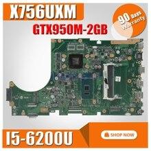 X756UX MAIN_BD./I5-6200U GTX950M-2GB Материнская плата Asus X756U X756UXM K756U X756UB материнская плата для ноутбука тест ОК