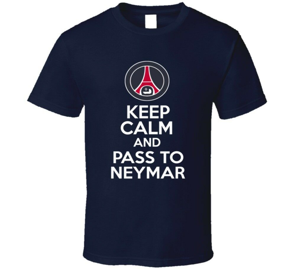 52226e1d463 Man's T-shirt Keep Calm And Pass To Neymar Psg French Paris St Germain  Soccer T Shirt