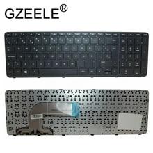GZEELE Notebook Keyboard for HP Pavilion 250 G3 255 G2 15-N 15-R 15-G 15-g000 15-r000 Teclado SP Spanish Latin LA Teclado spanish backlit keyboard for lenovo thinkpad yoga 12 s1 s1 s120 s120 s240 04y2620 pk1310d1a00 4y2820 04y2916 sp latin la