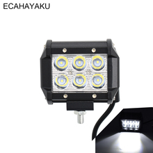 ECAHAYAKU 4x 4 inch led Work light bar 18W spot driving Lamp Motorcycle Tractor Truck Boat Offroad 4WD 4x4 SUV ATV 12v 24v