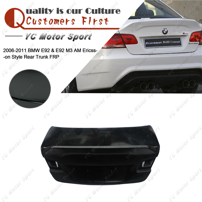 Car Accessories FRP Fiber Glass AM Ericsson Style Trunk Boot Lid Fit For 2006-2011 E92 & E92 M3 Rear Trunk Bootlid Tailgate