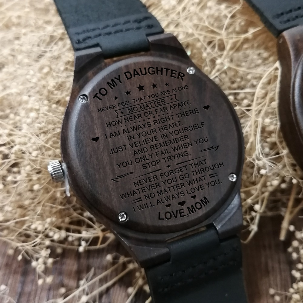 MOM TO DAUGHTER ENGRAVED WOODEN WATCH JUST BELIEVE IN