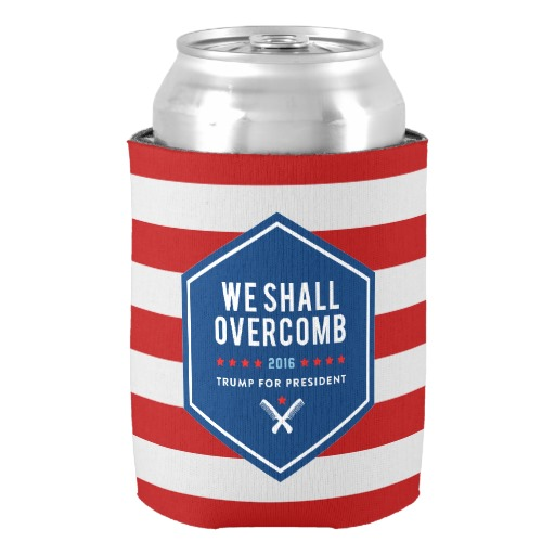 We Shall Overcme font b Trump b font for President Can Cooler Customied Red White Stripes