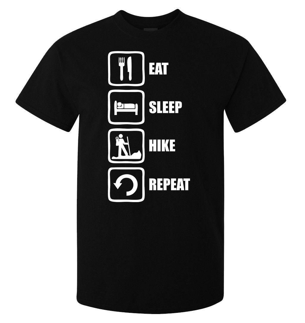 Eat sleep hike repeat traveler hiker top mens (womans available) t shirt black