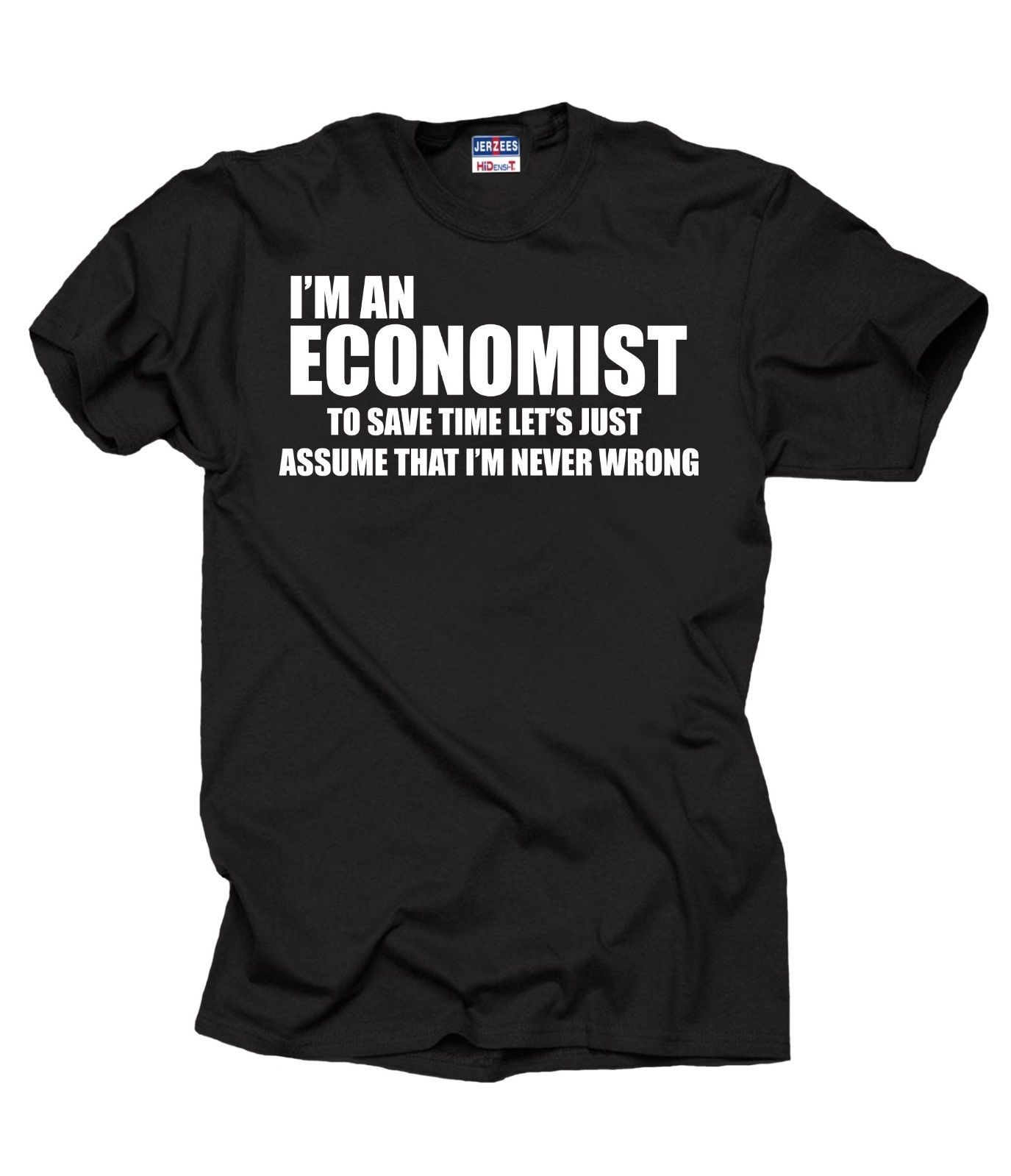 2019 Fashion Hot sale Funny Economist T-shirt MBA student Economist Economy Economics Sweater Tee shirt image