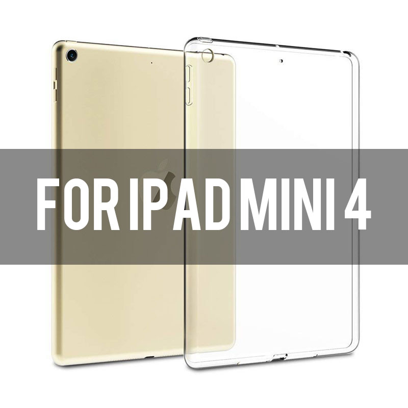 ipad Mini 4 Transparent soft TPU case for iPad 2,3,4, Air 1,2, Mini 1,2,3,4, 2018, Pro 9.7/10.5