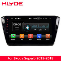 KLYDE 10.1 IPS 4G WIFI Octa Core Android 8.0 4GB RAM 32GB ROM Car DVD Multimedia Player Stereo Radio For Skoda Superb 2015 2018