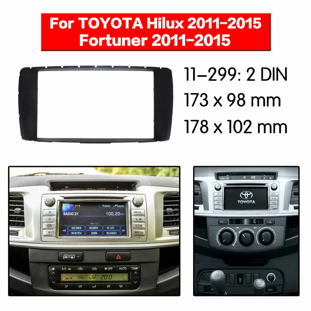 Car Radio Fascia Frame Kit For TOYOTA  Hilux/Fortuner 2011-2015 Radio Stereo Audio Bezel Facia Panel Trim Dash 2 Din Mount Kit