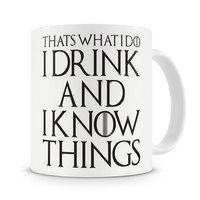זה מה אני עושה אני שותה ואני יודע דברים ספל Tyrion Lannister הכס כוסות תה ספלי קפה פורצלן יין באר mugen