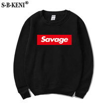 2018 Hot Print Savage Sweatshirt O Neck Street Wear Fashion Hoodies High Quality Cotton Men Women Hoodie Sweatshirt Hip Hop(China)
