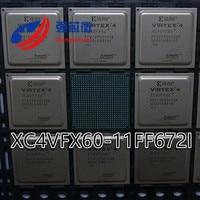 Vender XC4VFX60 11FF672I XC4VFX60 11FF672 XC4VFX60 11FF envío gratis original nuevo chip IC