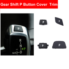 Car ABS Interior Electronic Gear Shift Parking P Button Cover Trim For BMW 3 5 7 Series F10 E90 G30 F01 X1 X3 X5 E70 Good Fit turbo electronic boost actuator ladedruckregler 6nw009543 763797 g 38 g38 g038 g 038 for bmw x5 e70 gl350 w212 stellmotor 3 0l