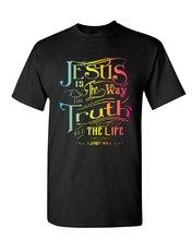 Jesus Is the Way T-Shirt Truth Life Bible Religion God Lord Pray Mens Tee Shirt Free shipping Tops t-shirt Fashion