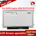 B101aw06 v.1 n101lge-l41 d255e n101i6-l0d para acer aspire one d270 d271 D260 D255E D257E D257 ZH9 ZE6 ZE7 KAV70 D271 Pantalla LCD