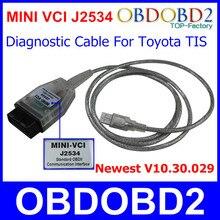 Lo nuevo V10.30.029 Mini VCI Para MINI-VCI TIS Techstream Interfaz de Comunicación Estándar OBD2 de Diagnóstico Del Coche de Cable Y Conector