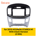 Seicane Dubbele Din Auto Audio Fascia Frame Installatie Dashboard Inbouwen Plaat Panel Voor 2015 HYUNDAI STAREX H1