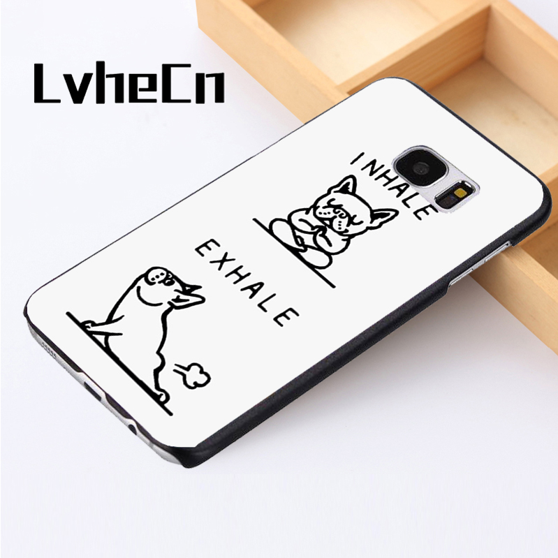 LvheCn phone case cover For Samsung Galaxy S3 S4 S5 mini S6 S7 S8 edge plus Note2 3 4 5 7 8 Funny French Bulldog Quotes Joke