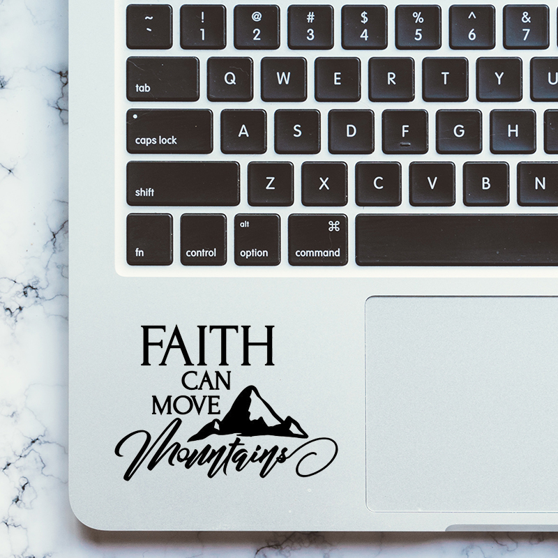 Faith Can Move Mountains Motivational Quote Trackpad Decal for Apple MacBook Pro Air Retina 11 12 13 15 inch Laptop Sticker