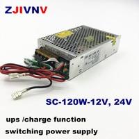 ups switching power supply 120w 12v 24V with UPS/ Charge function ac 110/220v to dc 12v 24VDC Battery Charger SC 120W 12V 24V