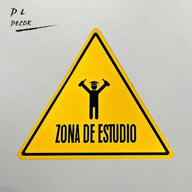Dl Loft Style Tin Sign Warning Sign Zona De Estudio Symbol In Black