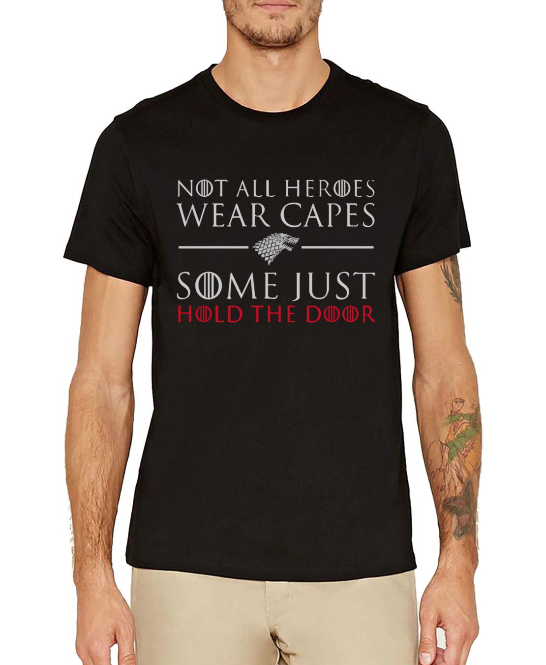 not all heroes wear capes some just hold the door camisetas Game of Thrones men t-shirts 2019 summer short sleeve top tees male
