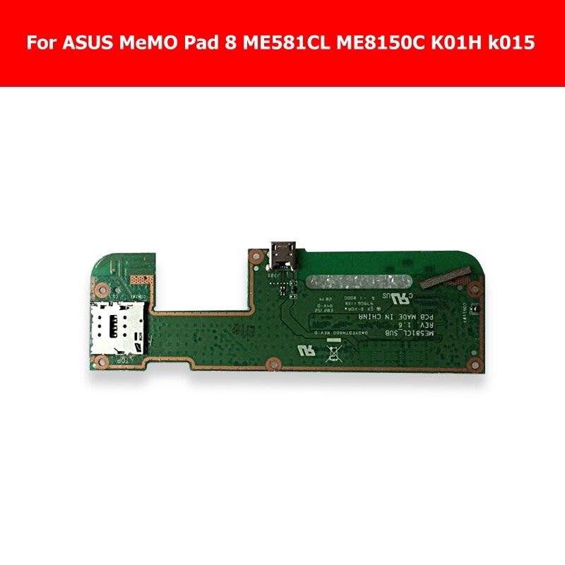 Véritable USB De Charge & Sim carte titulaire Dock Conseil Pour ASUS Mémo Pad 8 ME581CL ME8150C K01H k015 Chargeur usb remplacement de la carte