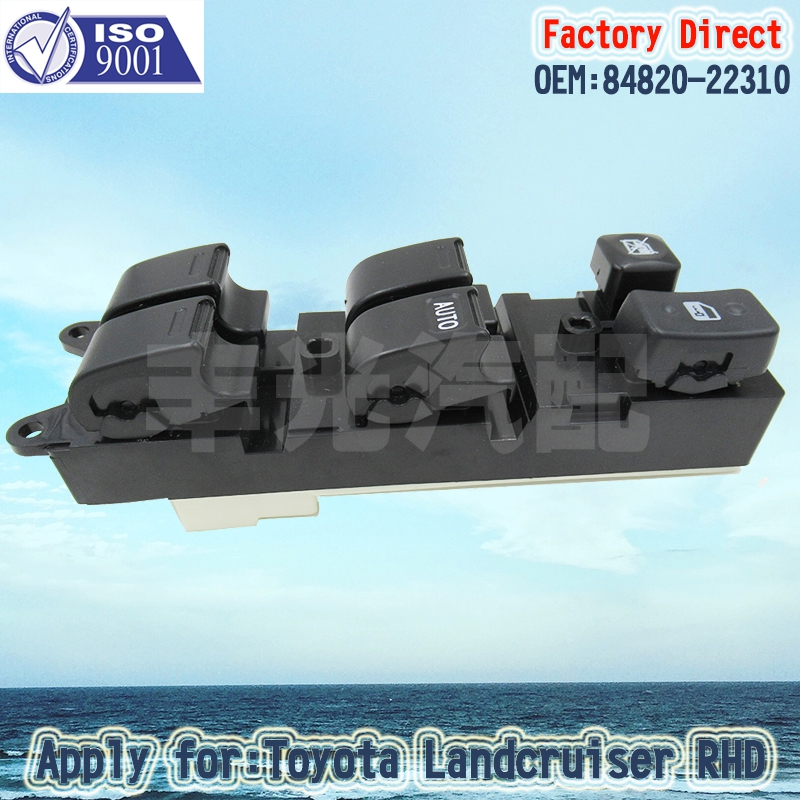 Factory Direct Auto Power Window Master Switch Apply For 90-98 Toyota Land Cruiser 80 Series 84820-22310 RHD Right Driver Side