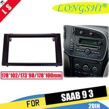 цена на LONGSHI Double 2 Din Facia for Saab 93 2005-2010 Radio DVD Stereo CD Panel Dash Kit Trim Fascia Face Plate Frame 2din