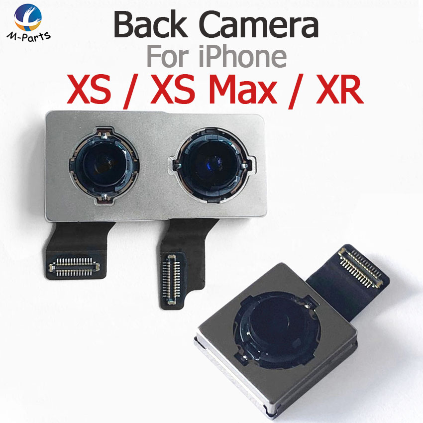 Le plus récent Original!!! Caméra arrière pour iPhone XS XS Max XSMax XSM XR véritable caméra arrière principale avec remplacement de ruban de câble flexible