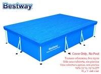 58106 Bestway 304x205 см крышка для 3x2,01 м бассейн/пылезащитный непромокаемый и солнцезащитный Крышка для бассейна только крышка! Без бассейна